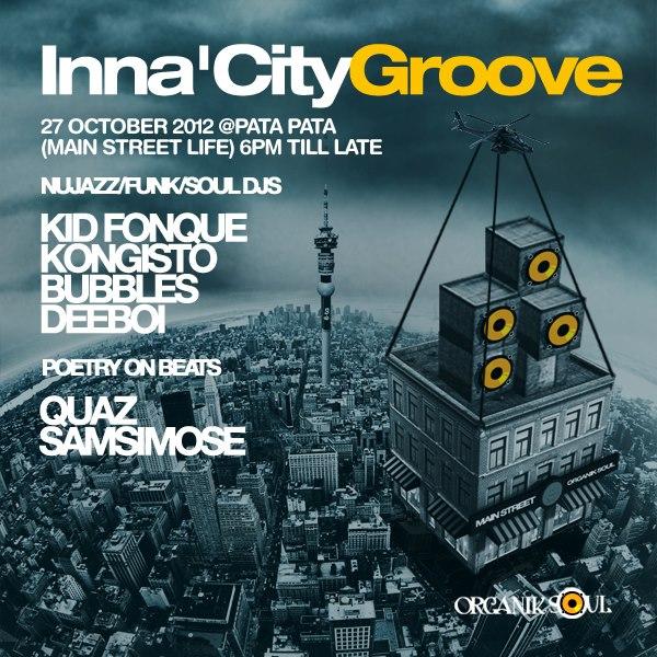 Organik Soul ; Inna'City Groove -27 Oct 2012_Patta Patta, Main Steet Life